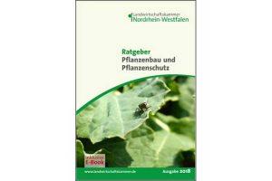 Cover 'Ratgeber Pflanzenbau und Pflanzenschutz', © LWK NRW