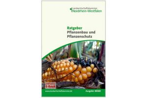 Ratgeber Pflanzenbau und Pflanzenschutz 2020, © Landwirtschaftskammer NRW